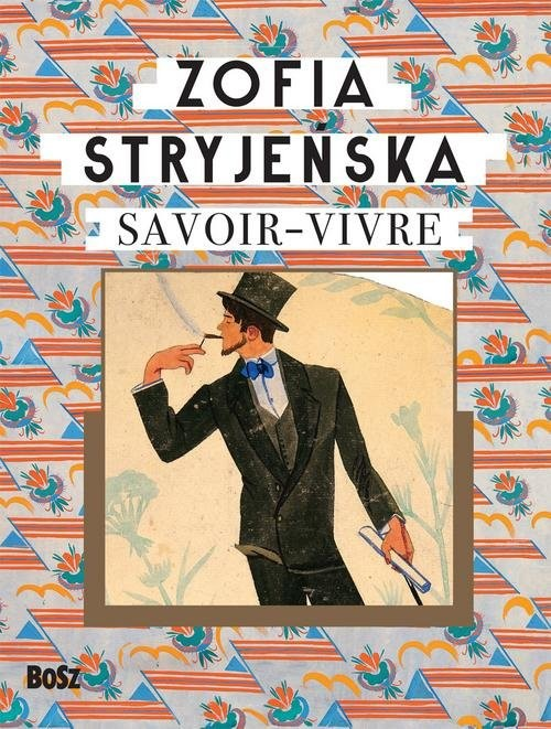 okładka Zofia Stryjeńska Savoir-vivre, Książka | Zofia Stryjeńska