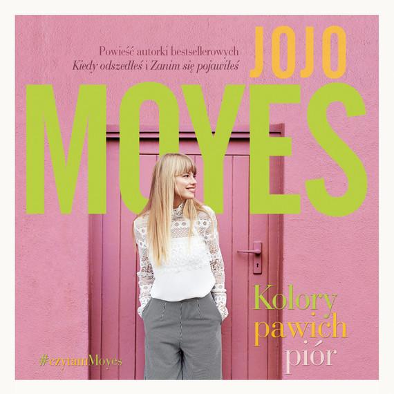 okładka Kolory pawich pióraudiobook | MP3 | Jojo Moyes