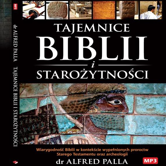 okładka Tajemnice Biblii i Starozytnosciaudiobook | MP3 | Alfred J. Palla