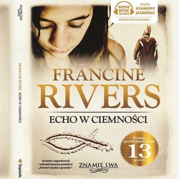okładka Echo w ciemnościaudiobook | MP3 | Francine Rivers