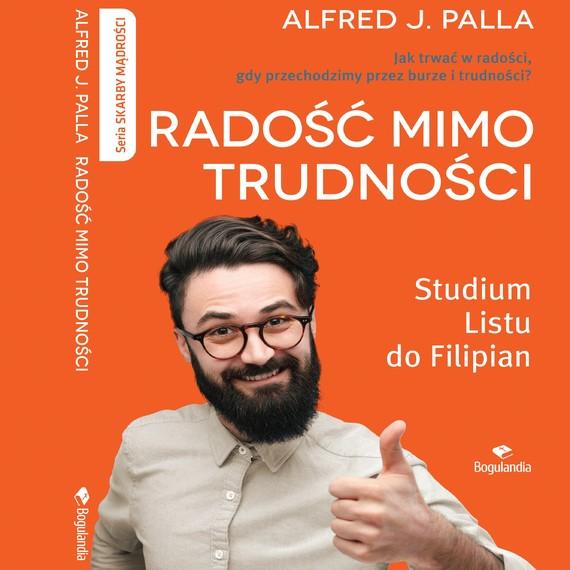okładka Radość mimo trudności, Audiobook | Alfred J. Palla