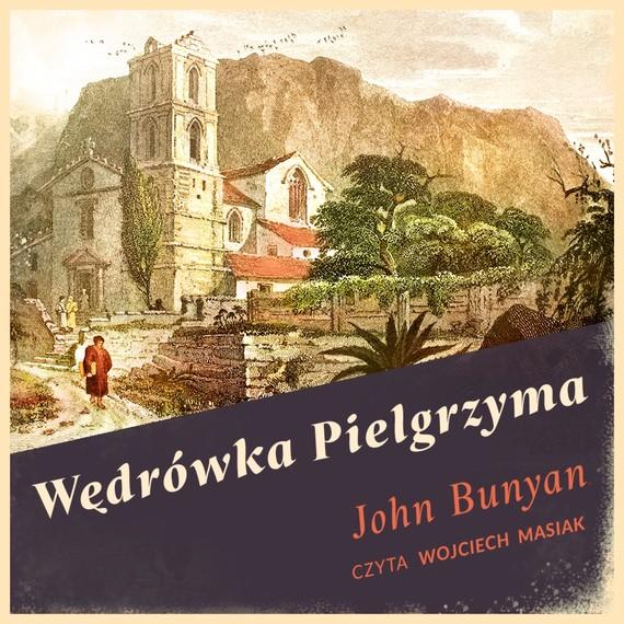 okładka Wędrówka Pielgrzyma, Audiobook | John Bunyan
