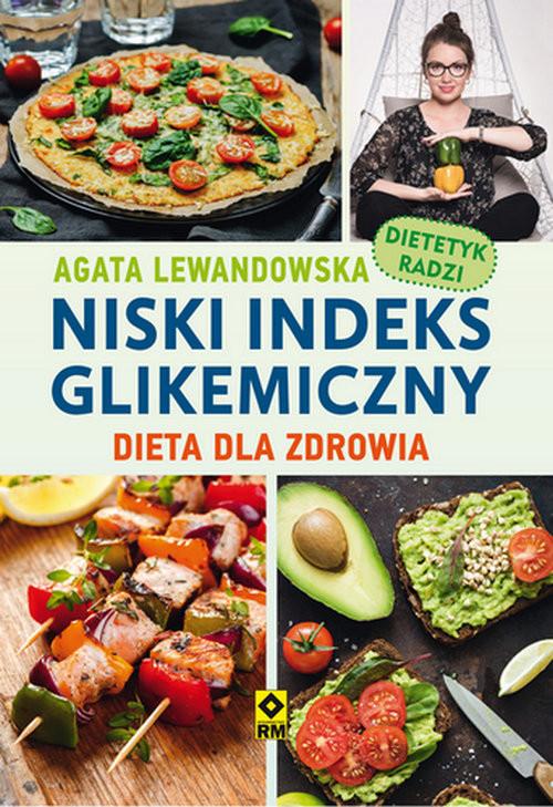 okładka Niski indeks glikemiczny. Dieta dla zdrowia, Książka | Lewandowska Agata