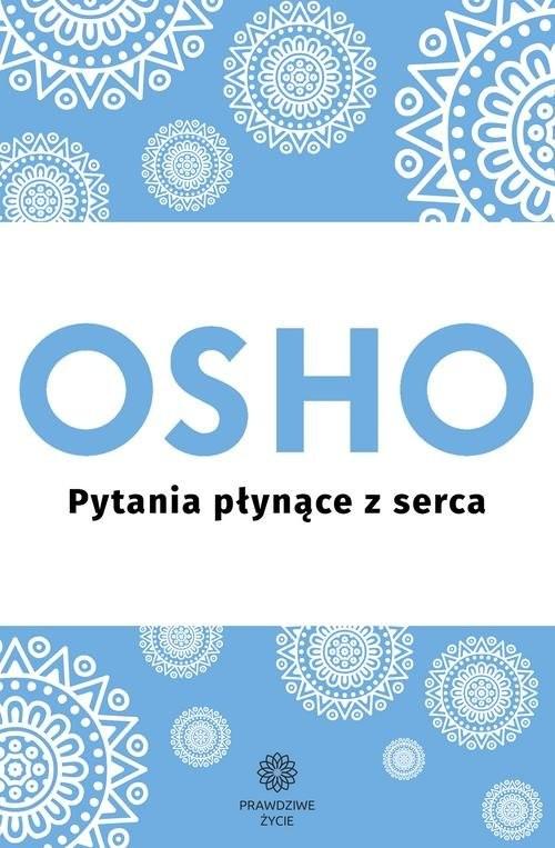 okładka Pytania płynące z serca, Książka | OSHO