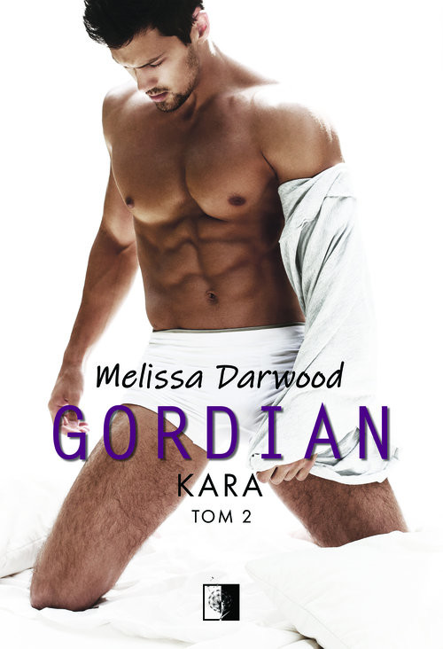 okładka Gordian Tom II Kara, Książka | Melissa Darwood