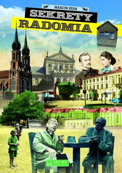 okładka Sekrety Radomia, Książka | Kępa Marcin