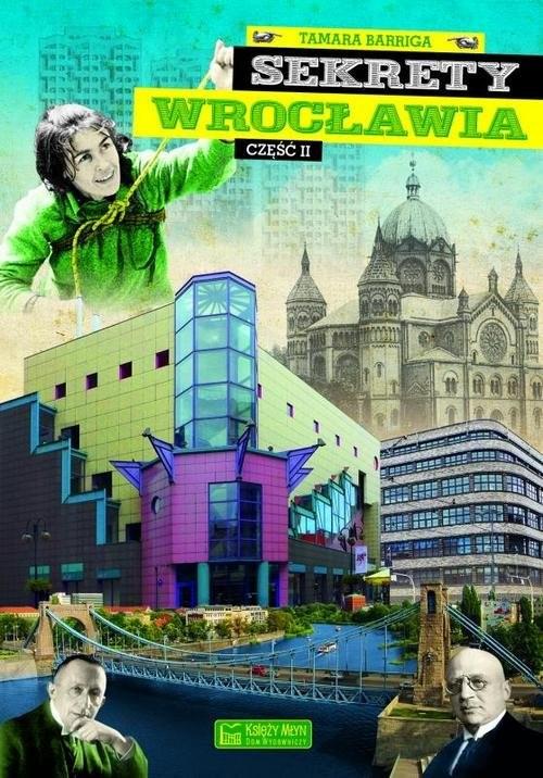 okładka Sekrety Wrocławia Część 2, Książka | Barriga Tamara