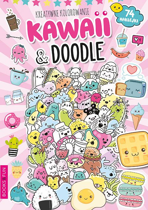 okładka Kawaii i  Doodle  Activity z Naklejkami, Książka | Praca Zbiorowa