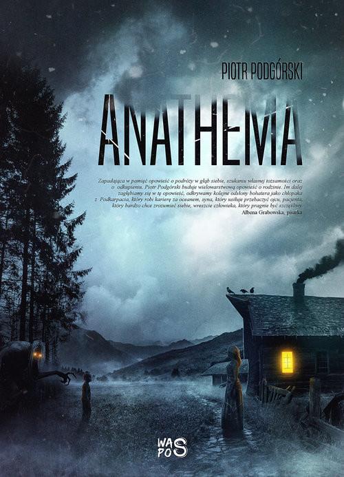 okładka Anathema, Książka | Podgórski Piotr