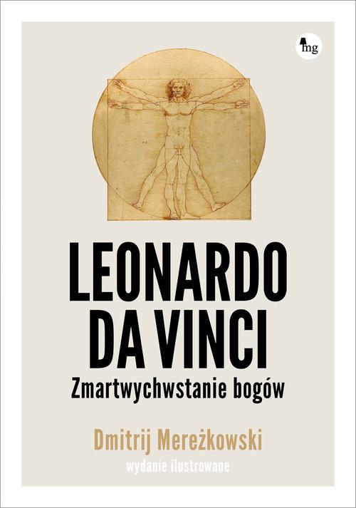 okładka Leonardo da Vinci Zmartwychwstanie bogów Wersja ilustrowana, Książka | Mereżkowski Dmitrij