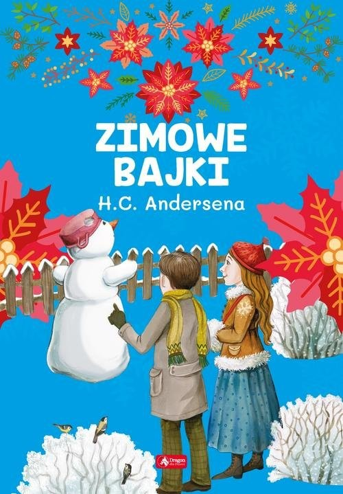 okładka Zimowe bajki Hansa Christiana Andersena, Książka |