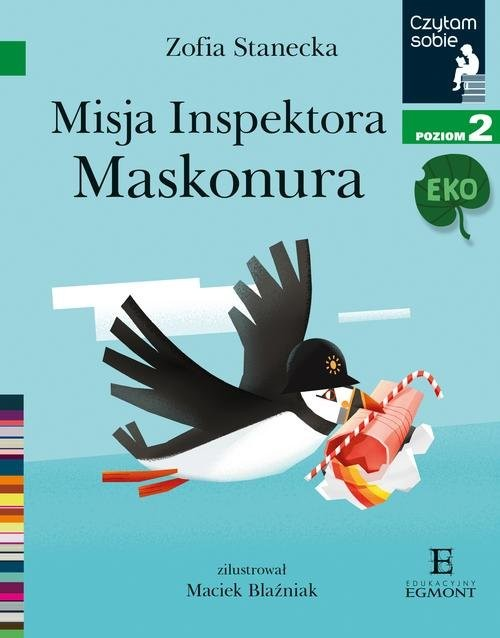 okładka Czytam sobie Eko Misja inspektora Maskonura Poziom 2, Książka | Stanecka Zofia