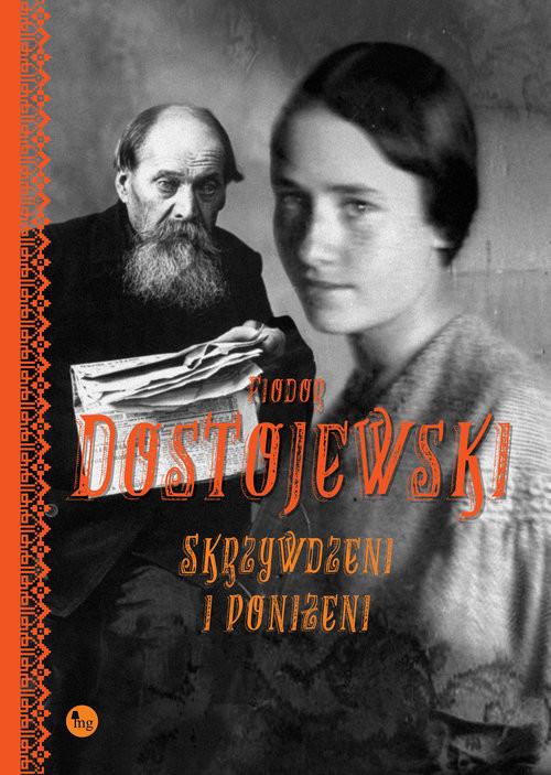 okładka Skrzywdzeni i poniżeni, Książka | Dostojewski Fiodor