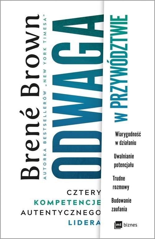okładka Odwaga w przywództwie Cztery kompetencje autentycznego lidera, Książka | Brown Brene