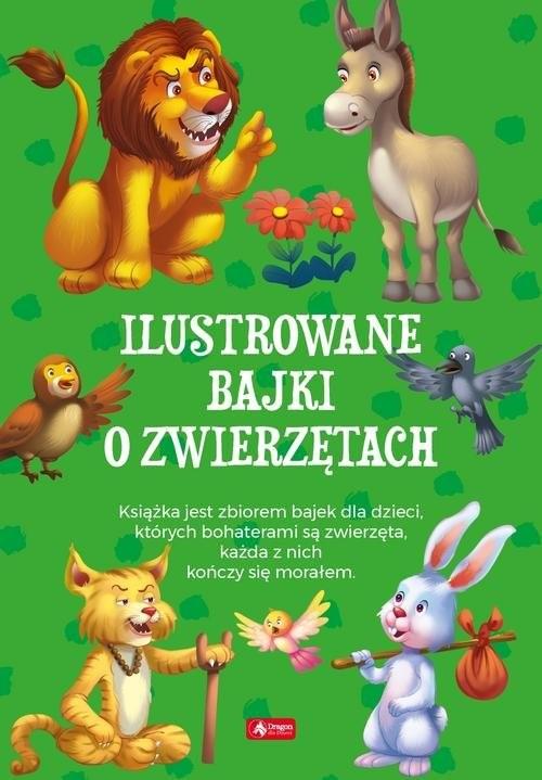 okładka Ilustrowane bajki o zwierzętach, Książka | Opracowanie zbiorowe