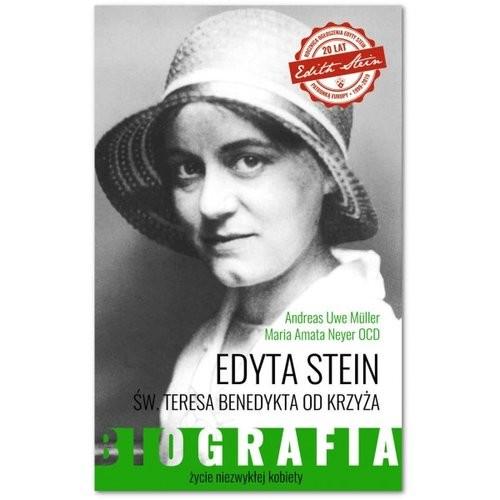 okładka Edyta Stein Życie niezwykłej kobiety. Biografia, Książka | Uwe Müller Andreas, Amata Neyer OCD Maria