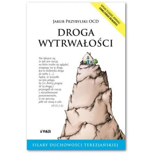 okładka Droga wytrwałości, Książka   Przybylski Jakub