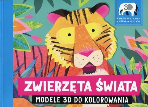 okładka Zwierzęta świata Modele 3D do kolorowania, Książka |