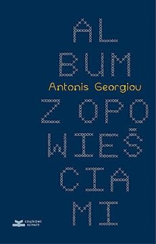 okładka Album z opowieściami, Książka | Georgiu Antonis