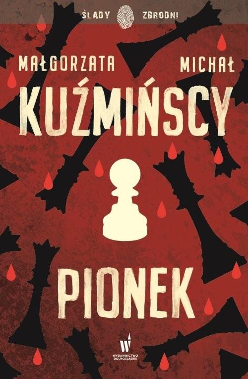 okładka Pionek, Książka | Małgorzata Kuźmińska, Michał Kuźmiński