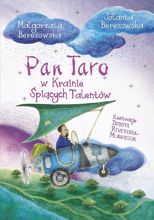okładka Pan Taro w Krainie Śpiących Talentów, Książka | Jolanta Berezowska, Małgorzata Berezowska