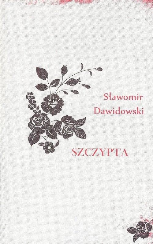 okładka Szczypta, Książka | Dawidowski Sławomir