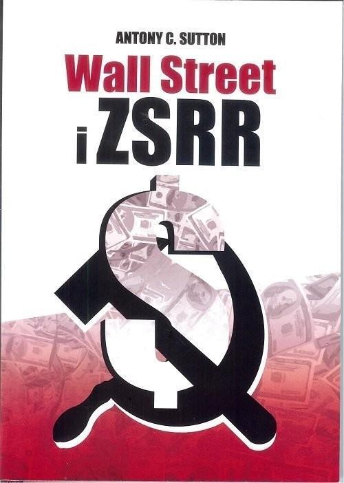 okładka Wall Street i ZSRR, Książka   Antony C. Sutton