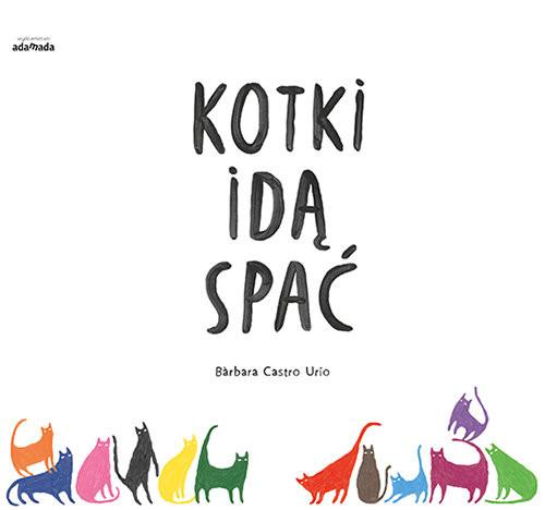 okładka Kotki idą spać, Książka | Urio Barbara Castro