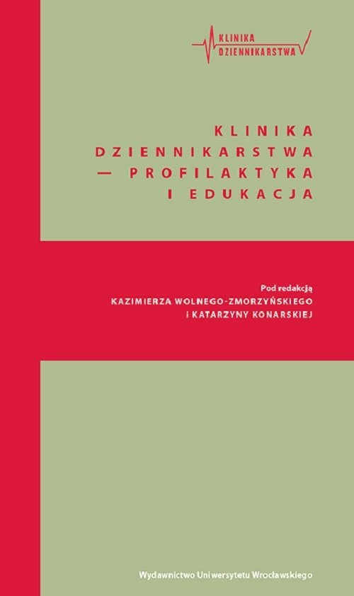 okładka Klinika Dziennikarstwa Profilaktyka i edukacja, Książka |