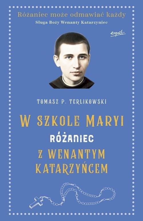 okładka Różaniec z Wenantym Katarzyńcem, Książka | Tomasz P Terlikowski