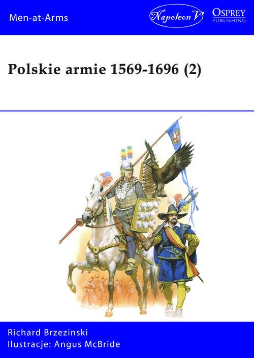 okładka Polskie armie 1569-1696 (2), Książka | Richard Brzezinski