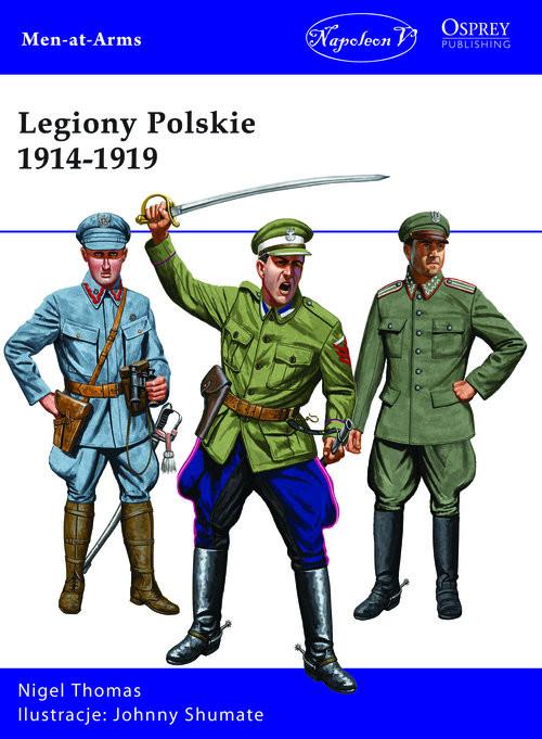 okładka Legiony Polskie 1914-1919, Książka | Thomas Nigel