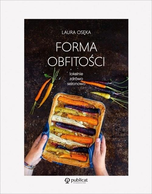 okładka Forma obfitości, Książka | Osęka Laura