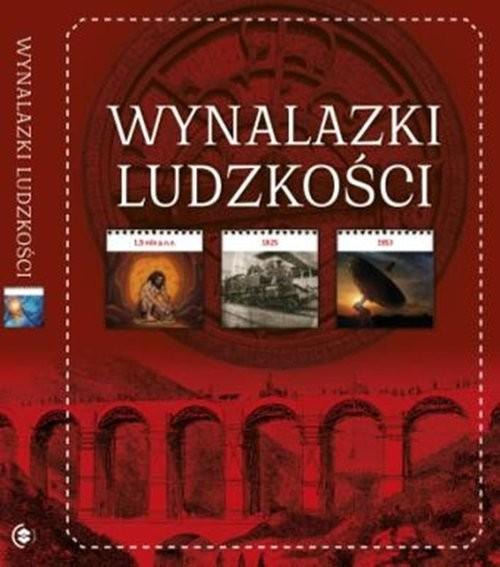 okładka Wynalazki ludzkości, Książka | Opracowanie zbiorowe