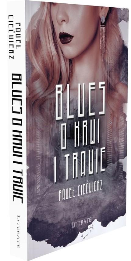 okładka Blues o krwi i trawie, Książka | Ciećwierz Paweł