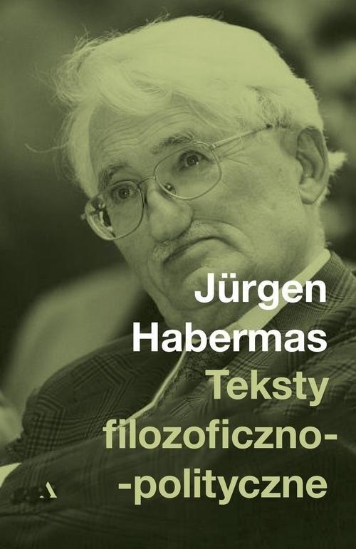 okładka Teksty filozoficzno-polityczneksiążka |  | Hebermas Jurgen