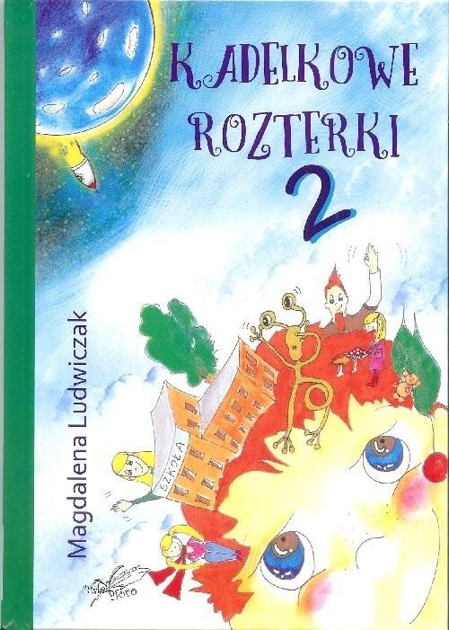 okładka Kadelkowe rozterki 2, Książka   Ludwiczak Magdalena