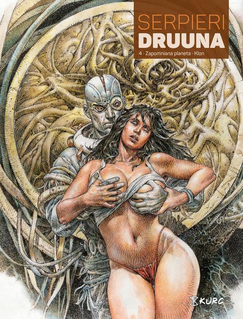 okładka Druuna Tom 4 Zapomniana planeta Klon, Książka | Eleuteri Serpieri Paolo