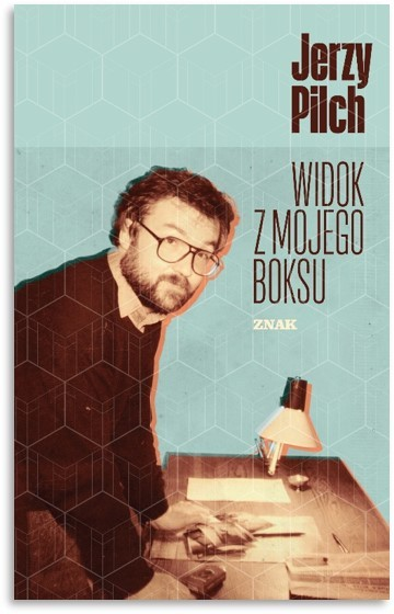 okładka Widok z mojego boksuksiążka      Pilch Jerzy