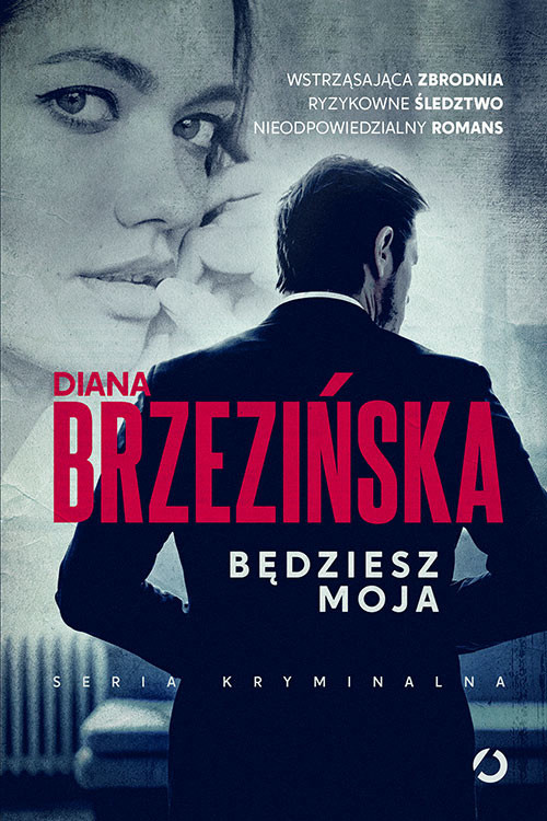okładka Będziesz moja, Książka | Brzezińska Diana