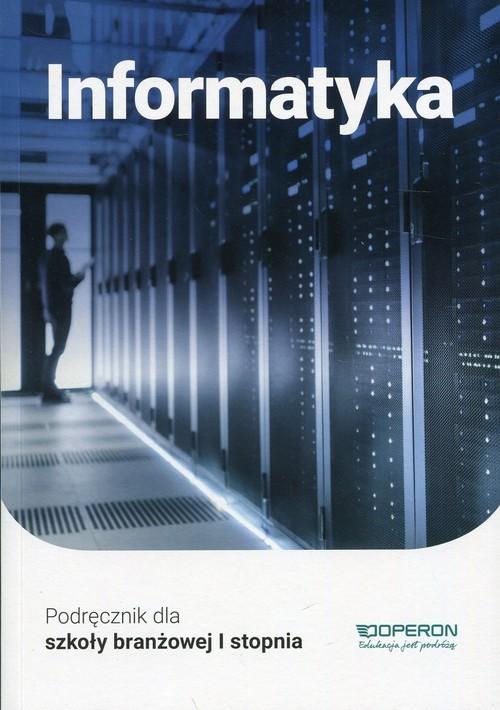 okładka Informatyka Podręcznik Szkoła branżowa I stopnia. Szkoła ponadpodstawowa, Książka | Hermanowski Wojciech