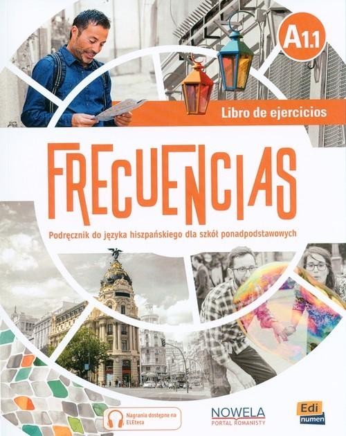 okładka Frecuencias A1.1 Ćwiczenia Szkoła ponadpodstawowa, Książka |