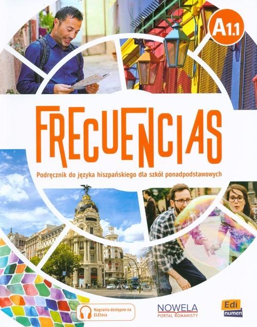 okładka Frecuencias A1.1 Podręcznik Szkoła ponadpodstawowa, Książka |