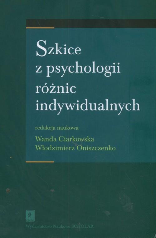 okładka Szkice z psychologii różnic indywidualnychksiążka |  |
