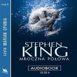 okładka Mroczna połowa, Audiobook   King Stephen