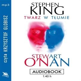 okładka Twarz w tłumie, Audiobook   King Stephen
