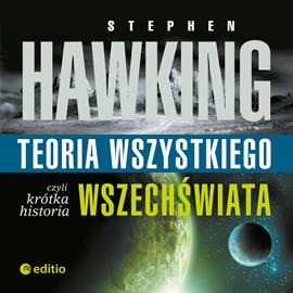 okładka Teoria wszystkiego, czyli krótka historia wszechświata, Audiobook   W. Hawking Stephen