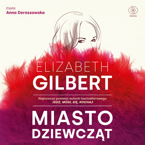 okładka Miasto dziewczątaudiobook   MP3   Elizabeth Gilbert
