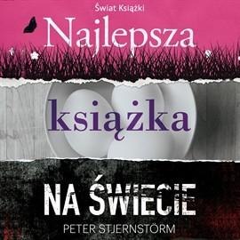 okładka Najlepsza książka na świecie, Audiobook | Stjernstrom Peter