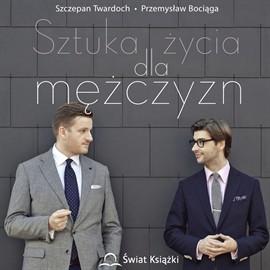 okładka Sztuka życia dla mężczyzn, Audiobook | Twardoch Szczepan